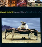 HOME IN THE WORLD: HOUSES AND CULTURES