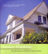 HOUSE HUNTING. THE TAKE-ALONG WORKBOOK FOR HOME BUYERS