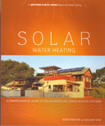 SOLAR. WATER HEATING. A COMPREHENSIVE GUIDE TO SOLAR WATER AND SPACE HEATING SYSTEMS