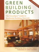 GREEN BUILDING PRODUCTS. THE GREENSPEC GUIDE TO RESIDENTIAL BUILDING MATERIALS