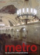 METRO. THE STORY OF THE UNDERGROUND RAILWAY