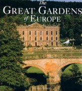 GREAT GARDENS OF EUROPE, THE