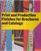 PRINT AND PRODUCTION FINISHES FOR BROCHURES AND CATALOGS