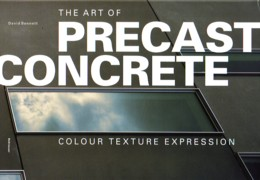 ART OF PRECAST CONCRETE, THE. COLOUR TEXTURE EXPRESION