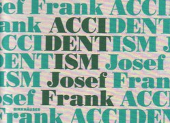 FRANK: ACCIDENTISM. JOSEF FRANK
