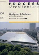 MORIYAMA AND TESHIMA. ARCHITECTURE AS A WORK OF LIFE