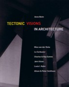 TECTONIC VISIONS IN ARCHITECTURE