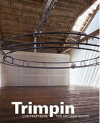 TRIMPIN. CONTRAPTIONS FOR ART AND SOUND