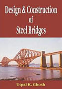 DESIGN AND CONSTRUCTION OF STEEL BRIDGES