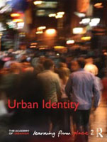 URBAN IDENTITY. LEARNING FROM PLACE