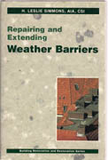 REPAIRING AND EXTENDING. WEATHER BARRIERS