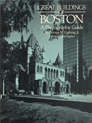 GREAT BUILDINGS OF BOSTON. A PHOTOGRAPHIC GUIDE