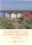 BEACH HUTS AND BATHING MACHINES