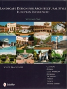 LANDSCAPE DESIGN FOR ARCHITECTURAL STYLE. EUROPEAN INFLUENCED. VOL 1