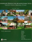 LANDSCAPE DESIGN FOR ARCHITECTURAL STYLE. UNITED STATES ORIGINAL STYLES. VOL. 2