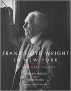 WRIGHT: FRANK LLOYD WRIGHT IN NEW YORK. THE PLAZA YEARS 1954-1959