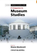 COMPANION TO MUSEUM STUDIES, A