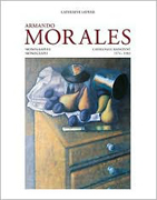 MORALES: ARMANDO MORALES. MONOGRAPH AND CATALOGUE RAISONNE, 1974- 2004 (3 VOLS)