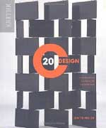 20TH CENTURY DESIGN : THE DEFINITIVE ILLUSTRATED SOURCEBOOK