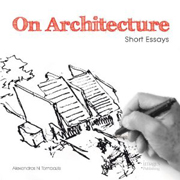 ON ARCHITECTURE. SHORT ESSAYS