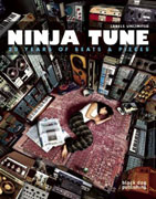 NINJA TUNE. 20 YEARS OF BEATS & PIECES LABELS UNLIMITED