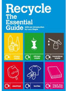 RECYCLE. THE ESSENTIAL GUIDE