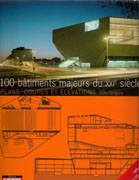 100 BATIMENTS MAJEURS DU XXI SIECLE. PLANS, COUPES ET ELEVATIONS (+CD)