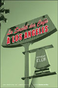 SOCIETE DES CAFES A LOS ANGELES, LA