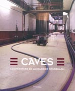 CAVES: COOPERATIVES EN LANGUEDOC