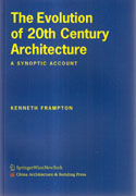 EVOLUTION OF 20 TH CENTURY ARCHITECTURE. A SYNOPTIC ACCOUNT