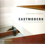 EASTMODERN. ARCHITECTURE AND DESIGN OF THE 1960S AND 1970 IN SLOVAKIA