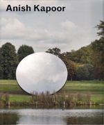 KAPPOR: ANISH KAPOOR. TURNING THE WORLD UPSIDE DOWN