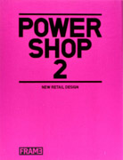 POWERSHOP 2 . NEW RETAIL DESIGN. 2 VOL