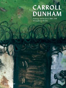 DUNHAM: CARROLL DUNHAM PAINTING AND SCULPTURE 2004-2008