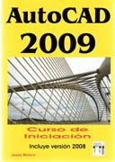 AUTOCAD 2008 CURSO DE INICIACION (INCLUYE VERSION 2008)