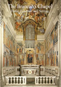 BRANCACCI CHAPEL. FORM, FUNCION AND SETTING. ACTS OF AN INTERNATIONAL CONFERENCE, THE