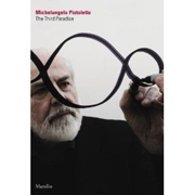 PISTOLETTO: THE THIRD PARADISE. MICHELANGELO PISTOLETTO