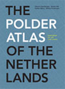 POLDER ATLAS OF THE NETHERLANDS. PANTHEON OF THE LOW LANDS