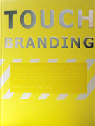 TOUCH BRANDING.