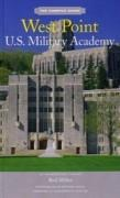 WEST POINT. U.S. MILITARY ACADEMY. THE CAMPUS GUIDE**