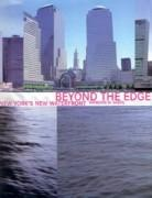 BEYOND THE EDGE. NEW YORK'S NEW WATERFRONT**