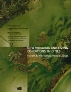 "NEW WORKING AND LIVING CONDITIONS IN CITIES ""FORUM & WORKSHOP VENICE 2000"""