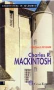 MACKINTOSH: CHARLES R. MACKINTOSH *