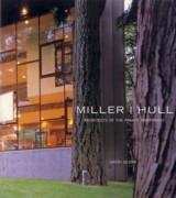 MILLER I HULL. ARCHITECTS OF THE PACIFIC NORTHWEST