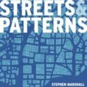 STREETS AND PATTERNS. THE STRUCTURE OF URBAN GEOMETRY