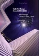 TRADE FAIR DESIGN ANNUAL 2004/2005. INTERNATIONAL