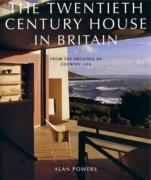TWENTIETH CENTURY HOUSES IN BRITAIN, THE