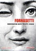 FORNASETTI. CONVERSATION WITH PHILIPPE STARCK **