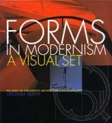 FORMS IN MODERNISM. A VISUAL SET. THE UNITY OF TYPOGRAPHY, ARCHITECTURE & THE DESIGN ARTS