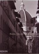 FLORENCE. THE CITY AND ITS ARQUITECTURE